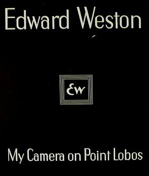 ae6272054745c Edward Weston | My Camera on Point Lobos | 1950 | Zucker Art Books