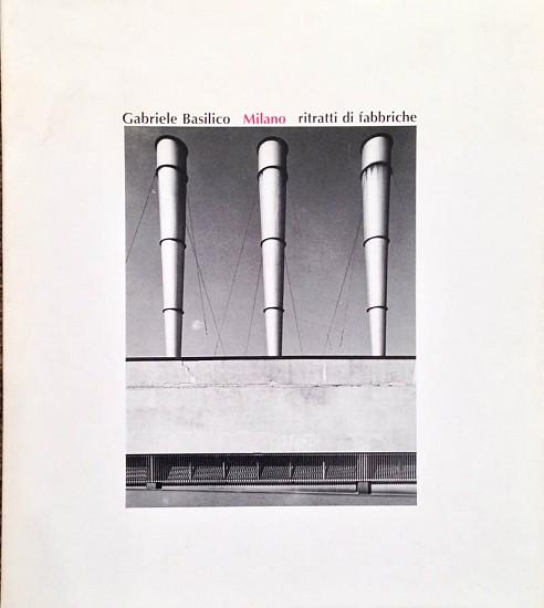Gabriele Basilico   MIlano ritratti di fabbriche   1981   Zucker Art ... 4b6e16e3bbc