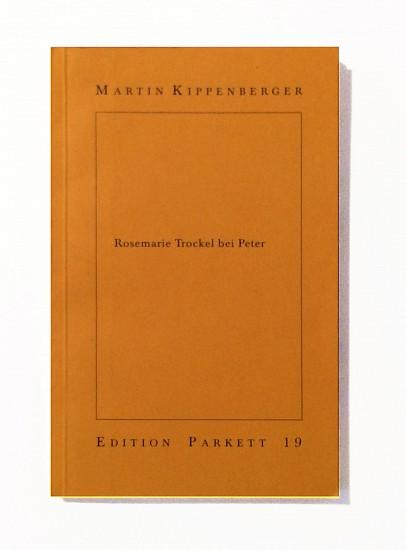 Martin Kippenberger   Rosemarie Trockel bei Peter(UNIQUE